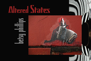 Altered States by Betsy Phillips